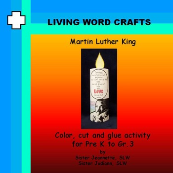 Martin Luther King 3D Activity for Pre-k to Gr. 3