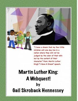 Martin Luther King Jr. : A Webquest