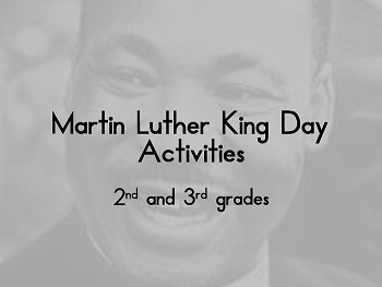 Martin Luther King Activities - second and third grade