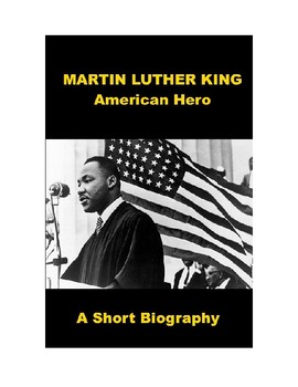 Martin Luther King - American Hero