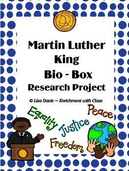Martin Luther King Bio-Box Research Project for Gifted/ En