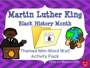 Martin Luther King / Black History Month Mini-Word Wall Ac