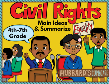 Civil Rights Movement w/ Main Idea & Supporting Details Passages - Summarizing