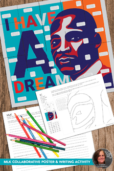 Martin Luther King Collaborative Poster & Writing Prompts- I Have a Dream Poster