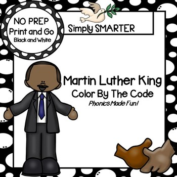 Martin Luther King Color By The Code Literacy Activities