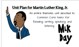 Martin Luther King Common Core Unit Plan: Reading & Writin