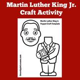 Martin Luther King Craft | Martin Luther King Craftivity