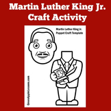 Martin Luther King Jr. Craft Craftivity   National Monument