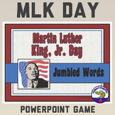 Martin Luther King Day PowerPoint Game - MLK Word Scramble