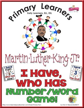 Martin Luther King Day I Have Who Has Numbers Game - Number Words and Numerals
