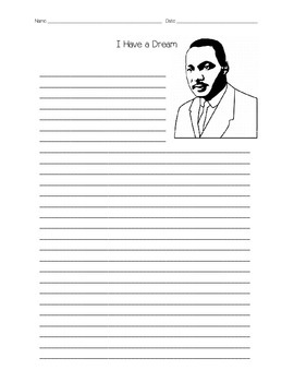 Martin Luther King Day I Have a Dream Writing Assignment