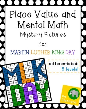 Martin Luther King Day - Place value and mental math mystery pictures