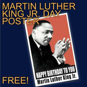 Martin Luther King Day Poster! Free