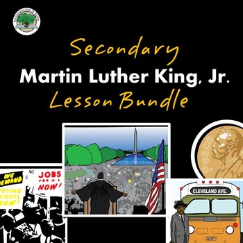 Martin Luther King Day Secondary Lesson Bundle