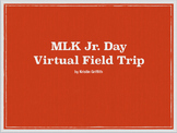 Martin Luther King Day Virtual Field Trip Lesson Plans & E