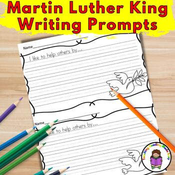 Martin Luther King Day Writing Prompts
