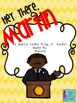 Martin Luther King Day for Big Kids: Hey There Martin
