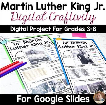 Martin Luther King Digital Craftivity for Google Classroom- Grades 3-6