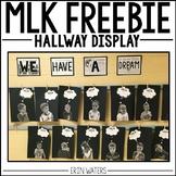 Martin Luther King FREE Hallway Display