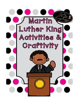 Martin Luther King Fun activities and Writing Craftivity Pack!