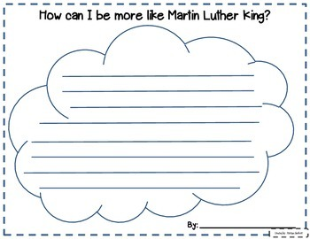 Martin Luther King Graphic Organizers and Writing