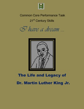 Martin Luther King: I Have a Dream - CCSS Performance Task