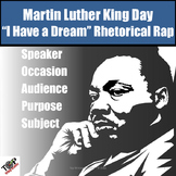Martin Luther King Jr. I Have a Dream Rhetorical Rap Exercise