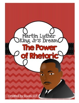 Martin Luther King:  I Have a Dream & the Power of Rhetoric