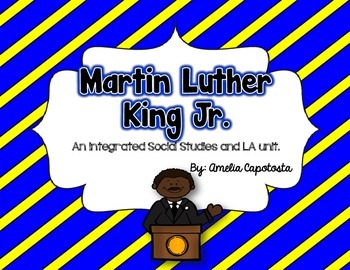Martin Luther King Integrated Social Studies and Language Arts