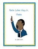 Martin Luther King JR. **Freebie**