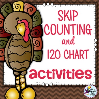 thanksgiving activities skip countng and 120 charts by first grade fun times. Black Bedroom Furniture Sets. Home Design Ideas