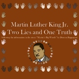 "Martin Luther King Jr 2 Lies and 1 Truth PowerPoint from ""Martin's Big Words"""