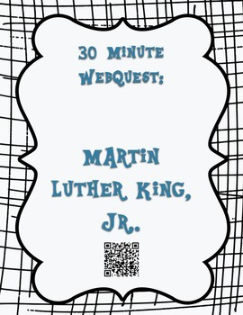 Martin Luther King, Jr. 30 Minute WebQuest