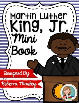 """""""Martin Luther King, Jr: A Man with a Dream"""" Mini-Book"""