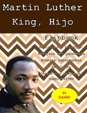 Martin Luther King Jr: A Mini Flipbook (Spanish)