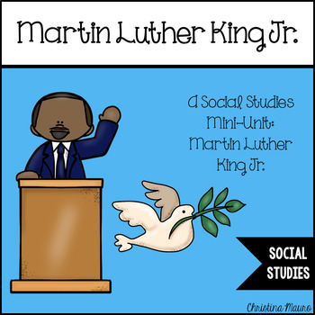 Martin Luther King Jr.: A Social Studies Mini-Unit for K-1
