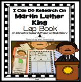 Martin Luther King Jr. Activities: I Can Do Research Lapbook