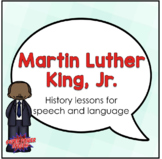 Martin Luther King Jr. (Activities for speech therapy)