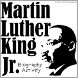 Martin Luther King Jr. Activity- *Biography Lesson*