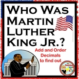 Martin Luther King Jr. DECIMALS - Add and Order Decimals Puzzle