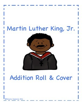 Martin Luther King, Jr. Addition Roll and Cover