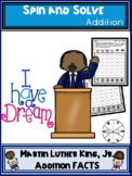 Martin Luther King Jr Addition Spin and Solve Math Centers