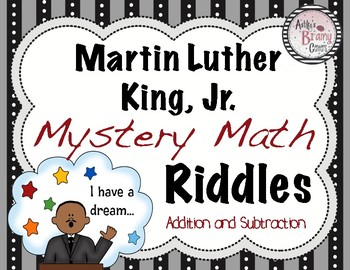 Martin Luther King Jr. Addition and Subtraction Riddles