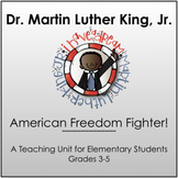 Martin Luther King, Jr.: An American Freedom Fighter