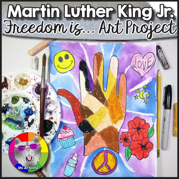 Martin Luther King Art Project Freedom Is