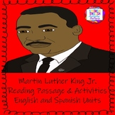 Martin Luther King Jr. Reading Passage and Activities/English-Spanish