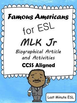 Martin Luther King, Jr. for ESL - Biographical Article and Activities