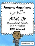 Martin Luther King, Jr. for ESL - Biographical Article and