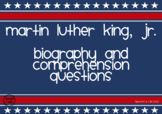 Martin Luther King, Jr. Biography and Comprehension