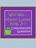 """Martin Luther King, Jr. Biography by Bader """"Who Was..."""" Comprehension Worksheets"""